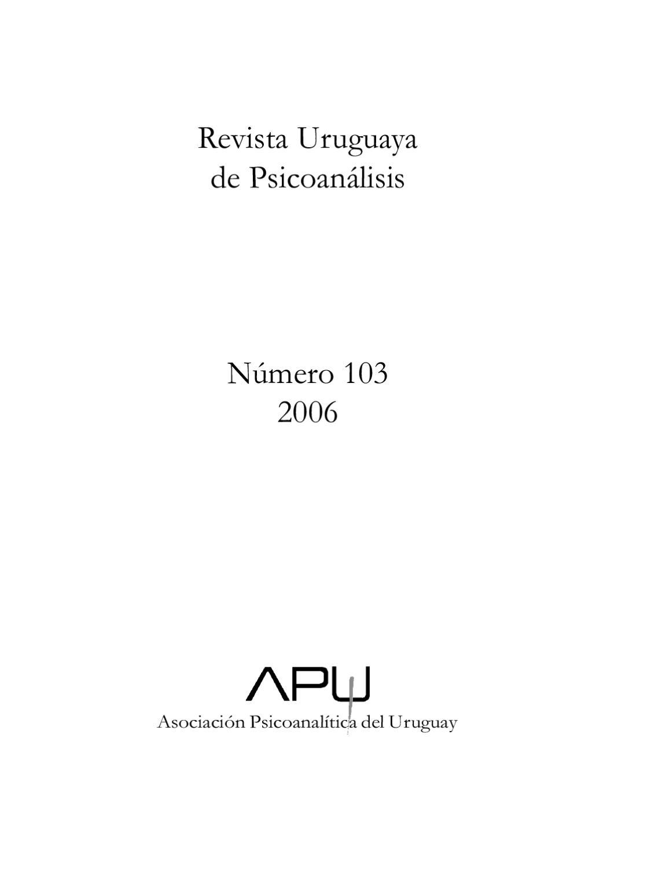Revista Uruguaya de Psicoanálisis No. 103 by Asociación ...