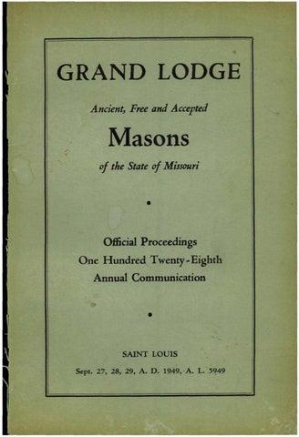 1949 Proceedings Grand Lodge Of Misouri By Missouri Freemasons Issuu