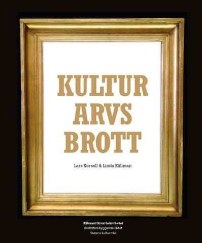 Kulturarvsbrott by Anna Markevärn - issuu 9f23464061906