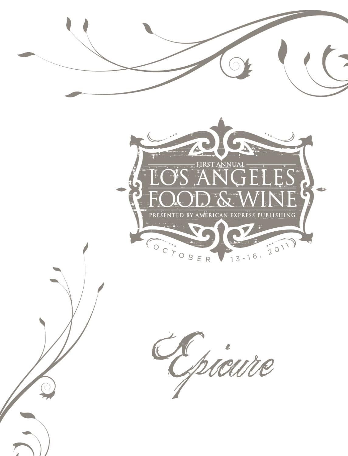 Los Angeles Food & Wine - 2011 Epicure by CLM_MRY - issuu