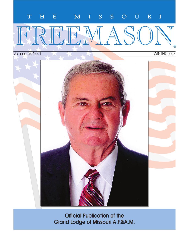 Missouri Freemason Magazine - v53n01 - 2007 Winter by ...
