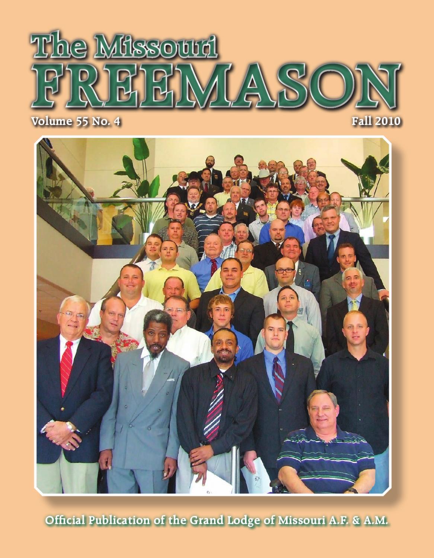 Missouri Freemason Magazine - v55n04 - 2010 Fall by ...