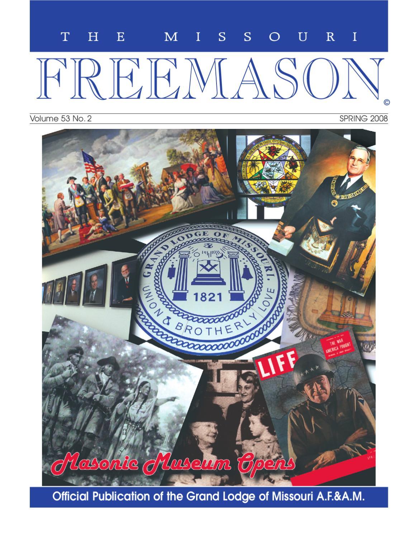 Missouri Freemason Magazine - v53n02 - 2008 Spring by ...
