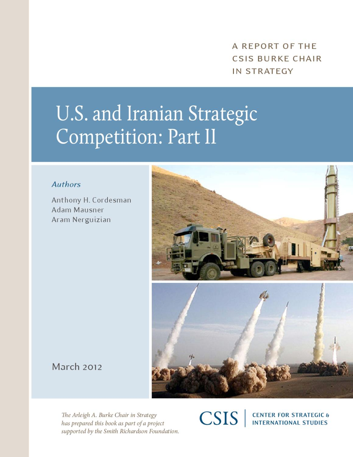 U.S. and Iranian Strategic Competition part 2 of 2 by CSIS Center for  Strategic and International Studies - issuu