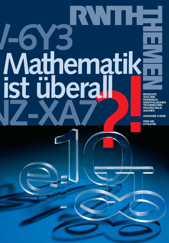 RWTH-Themen Mathematik ist überall by RWTH Aachen University - issuu