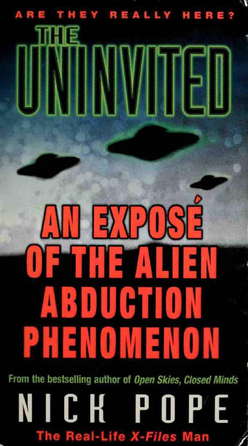 Nick Pope - The Uninvited - An Expose of the Alien Abduction
