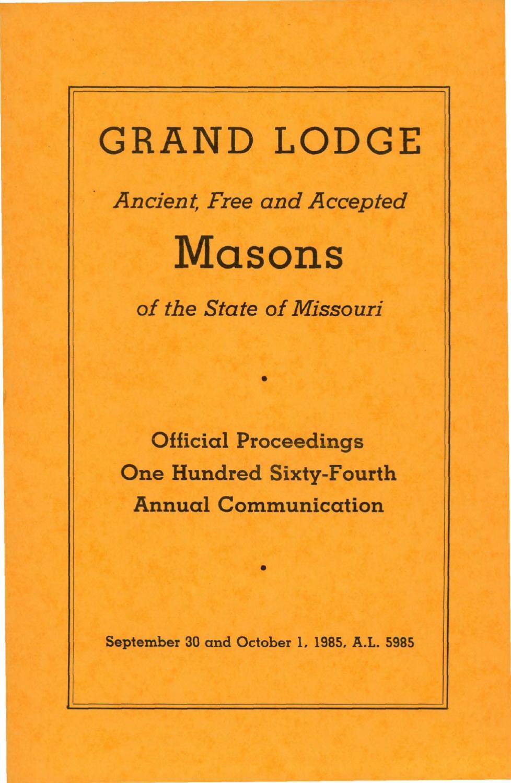 ee4a4775d8 1985 Proceedings - Grand Lodge of Missouri by Missouri Freemasons - issuu