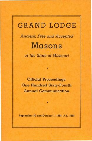 1985 Proceedings Grand Lodge Of Missouri By Missouri Freemasons