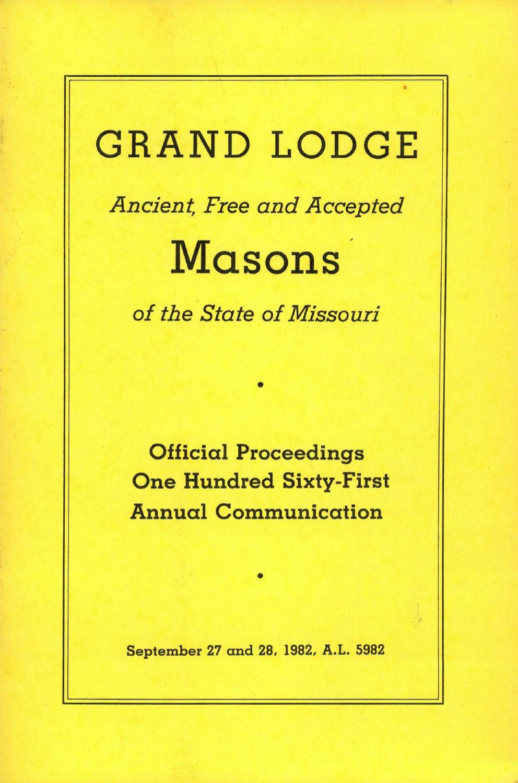 8fcd232dca9 1982 Proceedings - Grand Lodge of Missouri by Missouri Freemasons - issuu