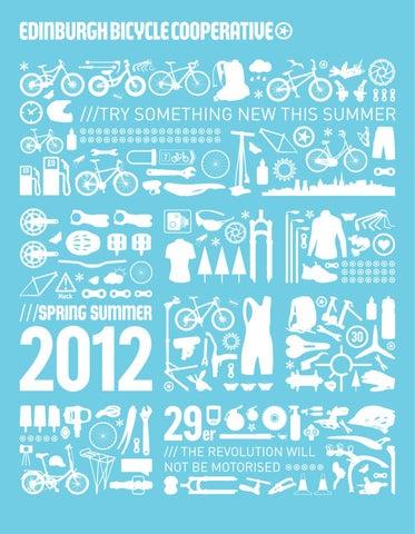 9e538af34 Spring Summer 2012 by Edinburgh Bicycle Cooperative Ltd. - issuu