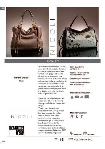 Attualmente le collezioni Nicoli sono distribuite in tutto il mondo in  catene e negozi multi-marca. Grazie a un gruppo aziendale dinamico e a una  nuova rete ... ef059f72b1ca