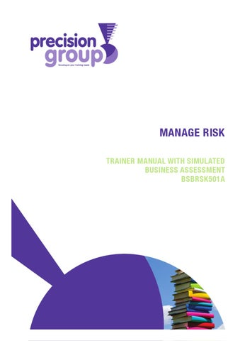 bsbrsk501a manage risk Bsbrsk501a manage risk learner guide by pearson scope $3995 available on demand we'll put in a special order, which can take 2-3 weeks to reach you this item cannot be returned unless it is defective, or there's been a mistake in fulfilling the order.
