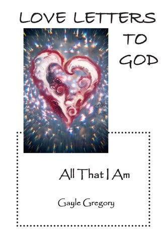 Love Letters to God Vol II by Amaya Gayle Gregory issuu