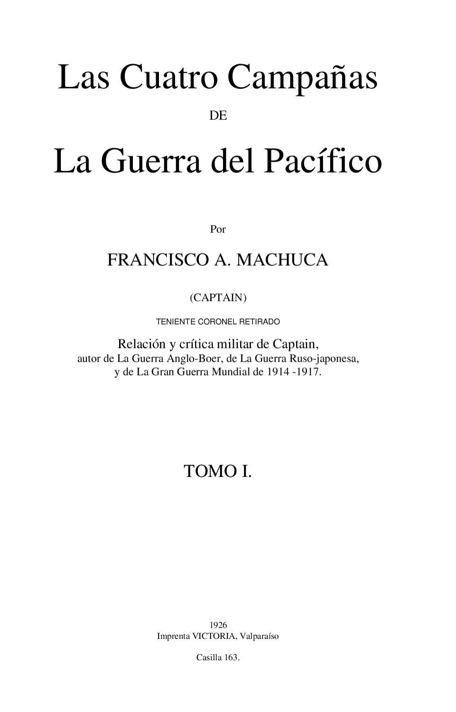 Las Cuatro Campañas de la Guerra del Pacífico (1) by Rodolfo Manzo ...