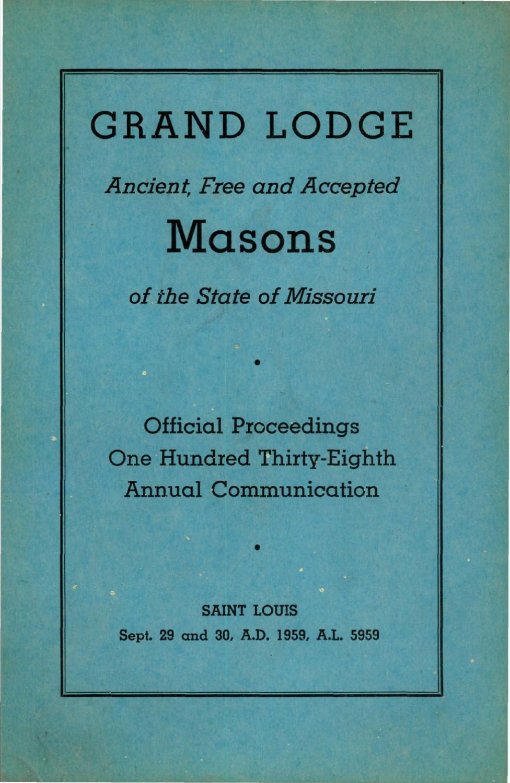 1959 Proceedings - Grand Lodge of Missouri by Missouri Freemasons