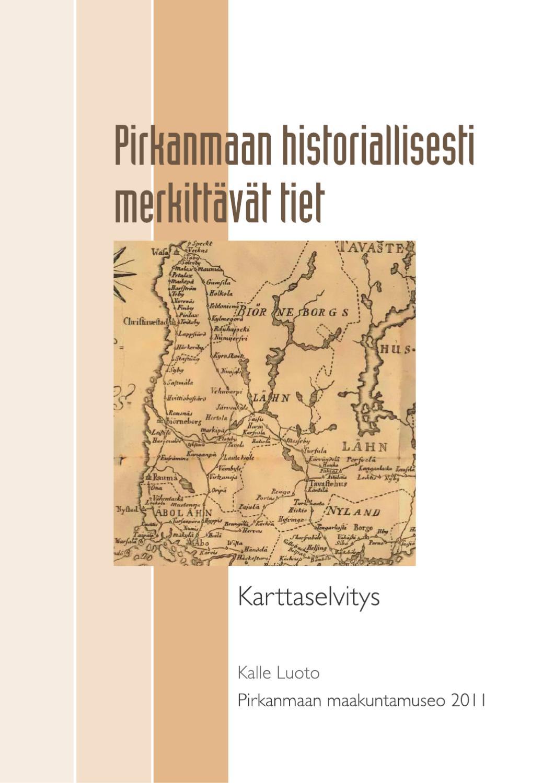 Pirkanmaan Historiallisesti Merkittavat Tiet By Museokeskus