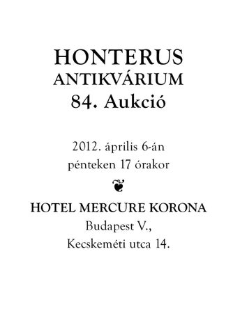 Honterus Antikvárius és Aukciós Ház 84. aukció by Honterus ... c9183e8b5b