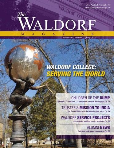The Waldorf Magazine, Spring 2012 by Waldorf University - issuu