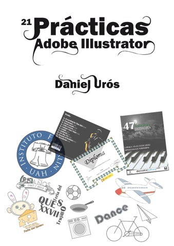 Prácticas Illustrator by Daniel Urós - issuu