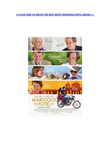 Click Here To Watch The Best Exotic Marigold Hotel Online