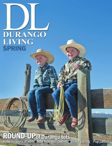 68c973c3f3f Durango Living Spring Edition - 2012 by Ballantine Communications ...