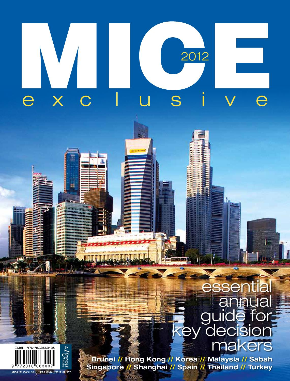MICE Exclusive 2012 by Regent Media Pte Ltd - issuu