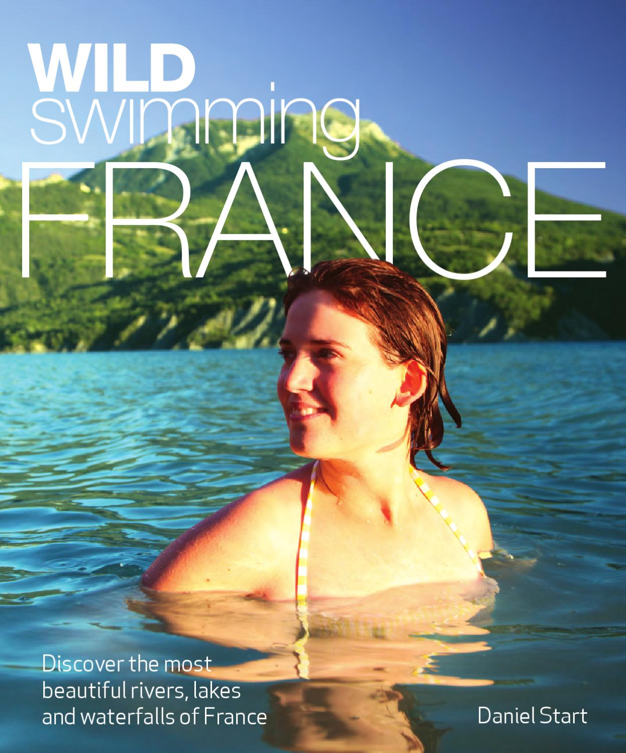 Wild Swimming France Book Sample 2 By Wild Things Publishing   Issuu