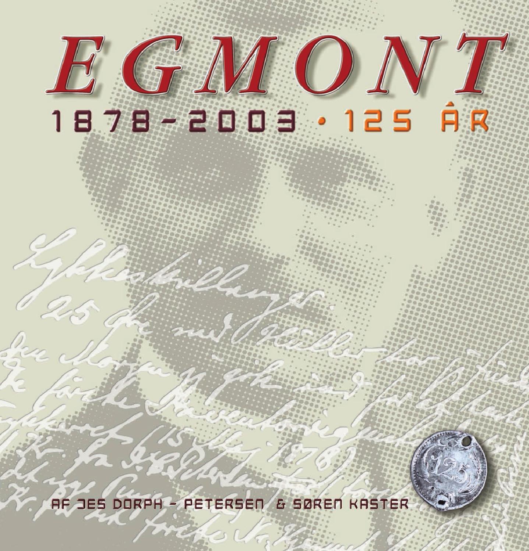 85dbb82f Egmont 1878-2003: 125 år by Egmont - issuu