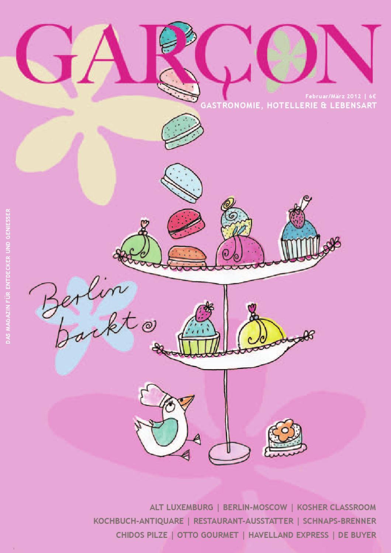Magazin GARCON - Essen, Trinken, Lebensart Nr. 20 by Magazin GARCON ...