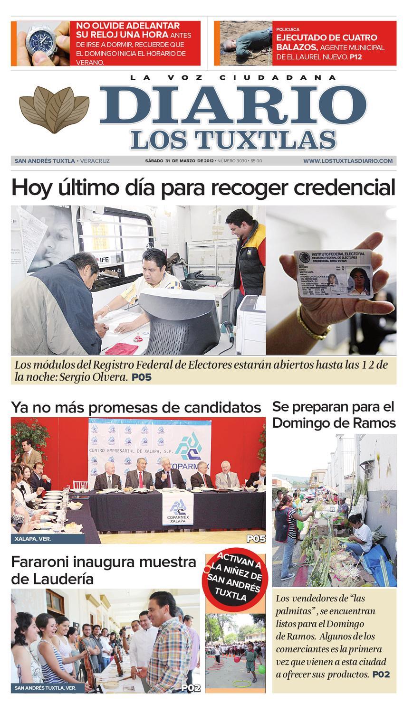 Edición Del 31 De Marzo De 2012 By Editorial Los Tuxtlas Issuu