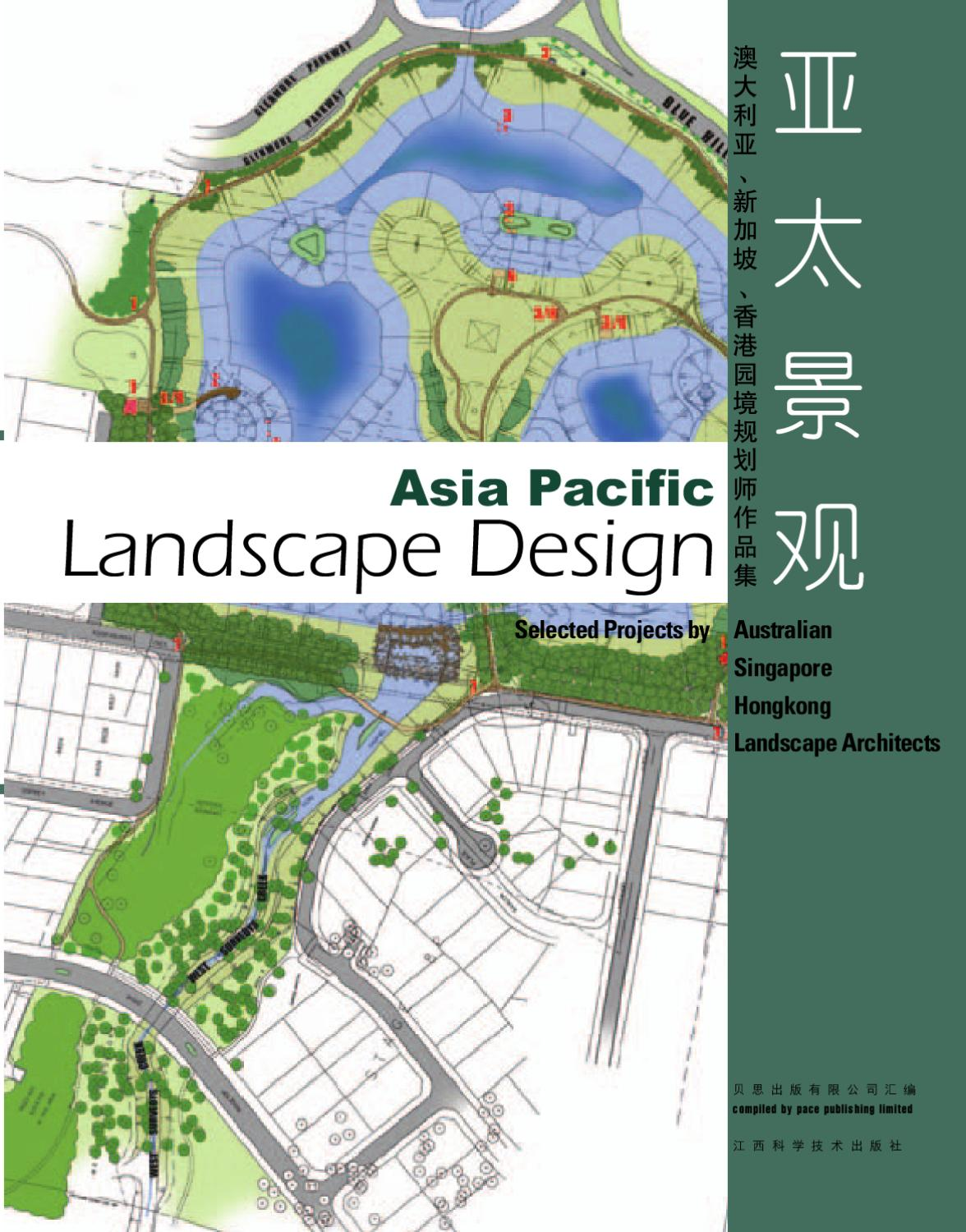 Asia Pacific Landscape Design By George Lam Issuu