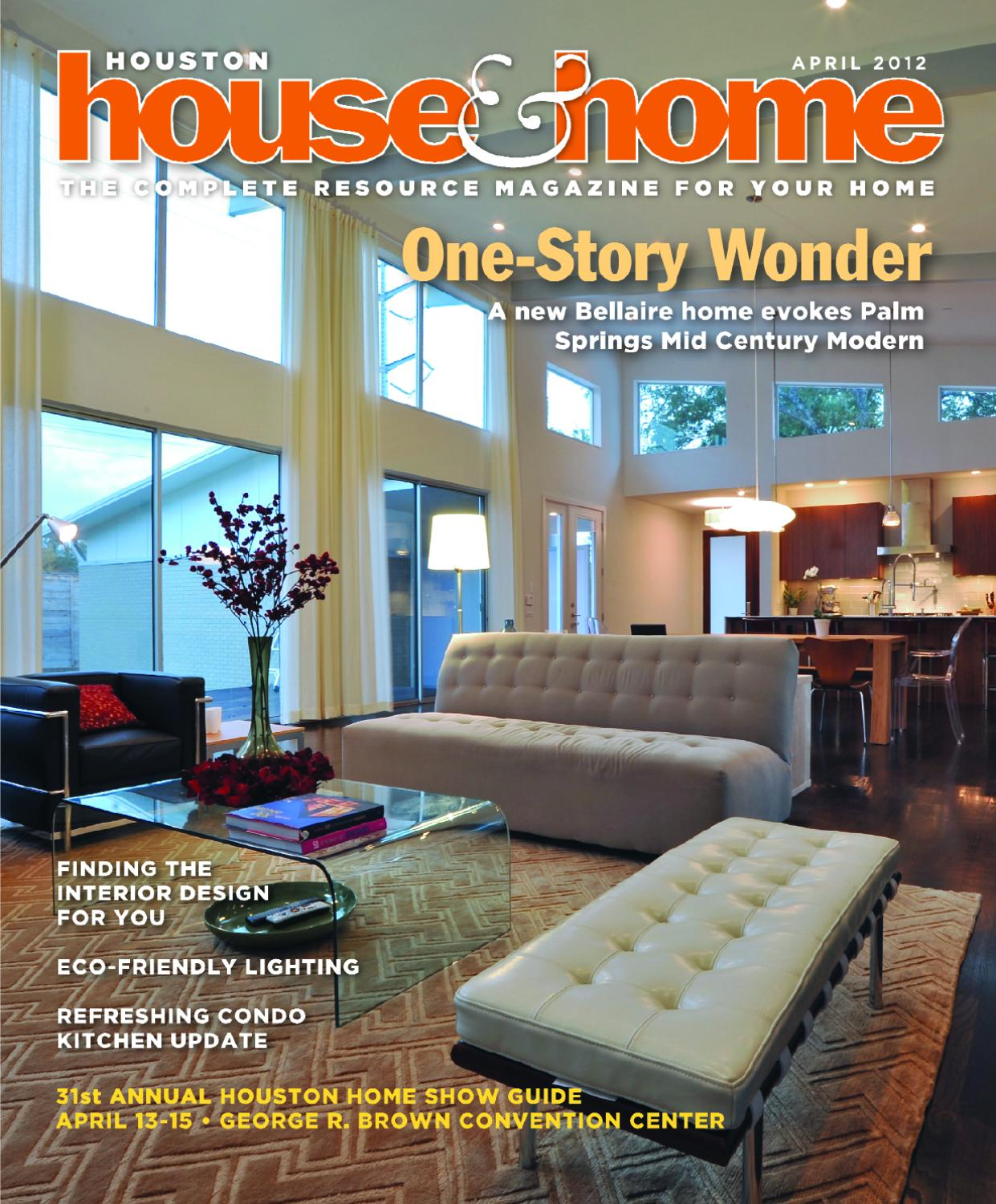 Houston House Amp Home Magazine April 2012 Issue By Houston