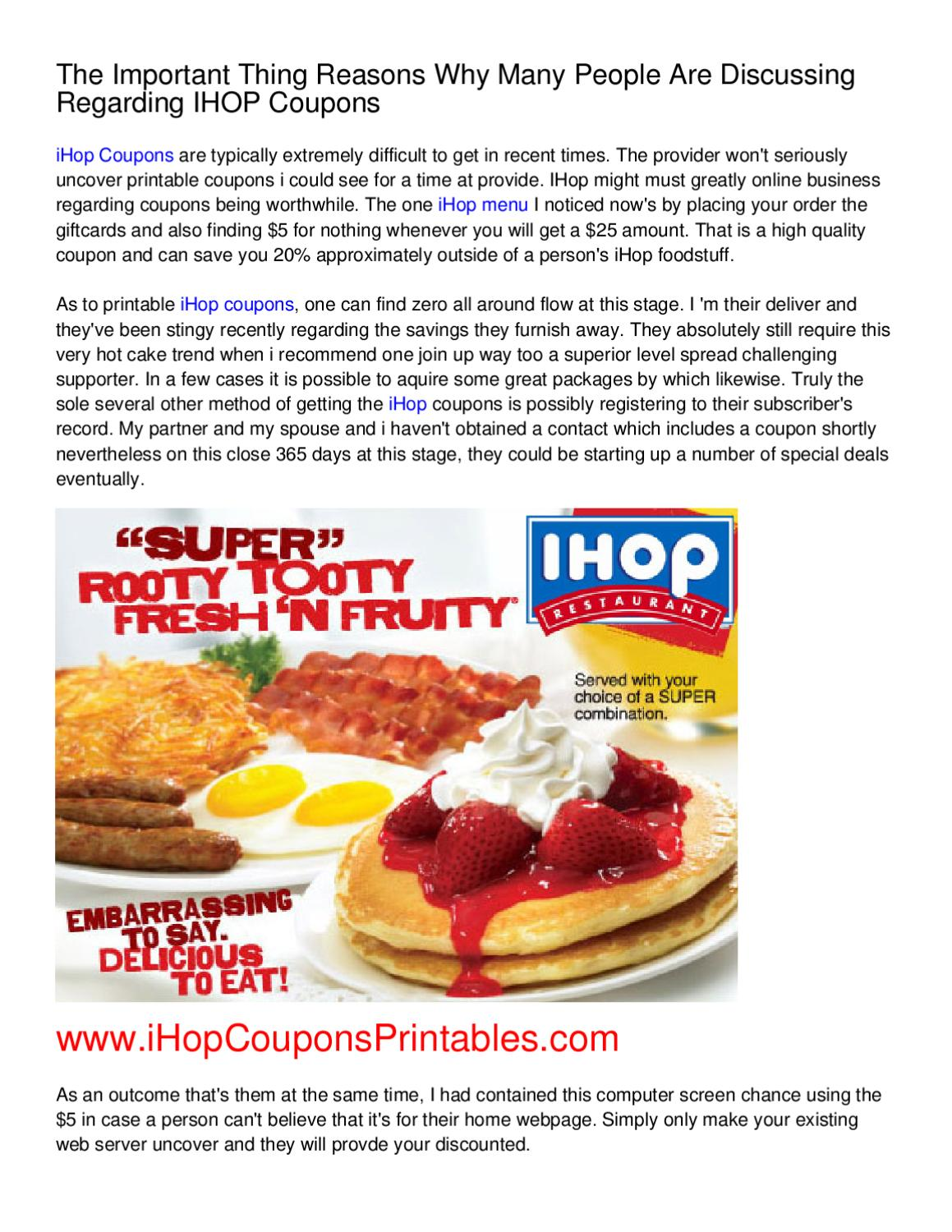 image regarding Ihop Coupons Printable identified as The Crucial Detail Factors Why Countless These Are
