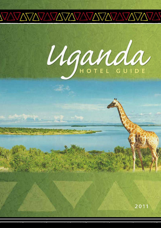 Uganda Hotel Guide 2011 by Land & Marine Publications Ltd. - issuu