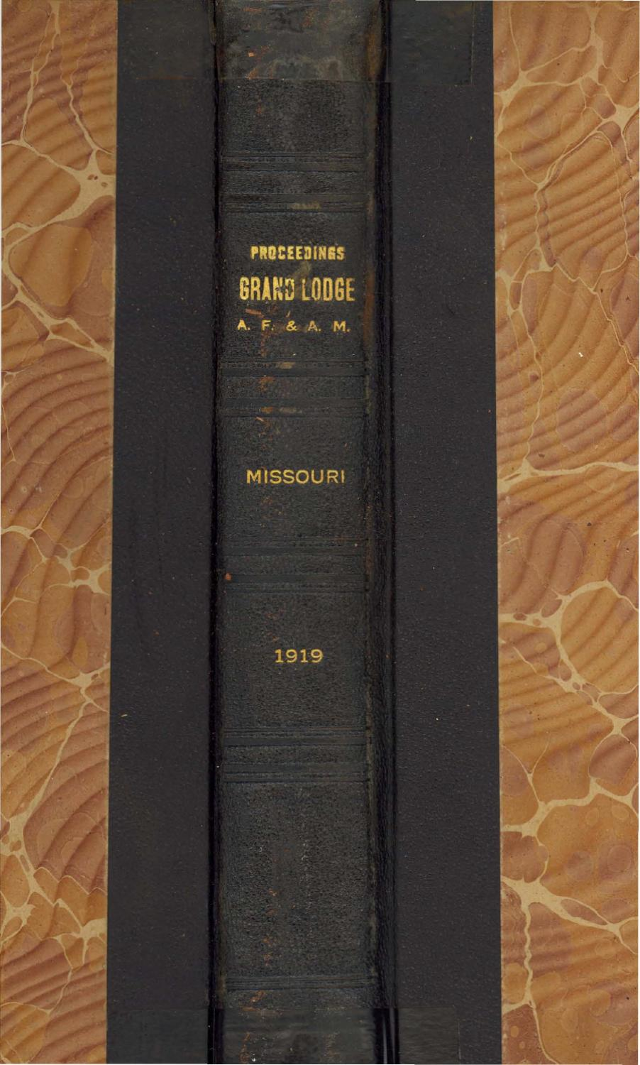 1919 Proceedings Grand Lodge Of Missouri Volume 2 Appendixes By Charles Jourdan 1005 2312 Silver Freemasons Issuu