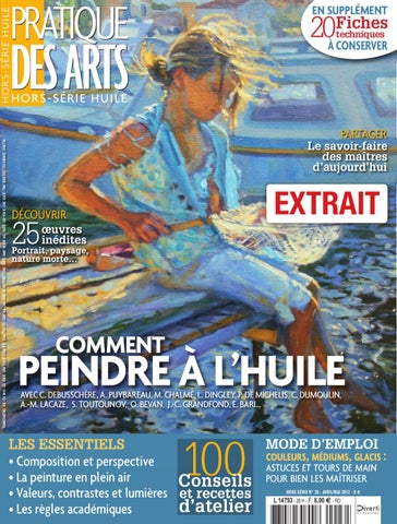 Pratique Des Arts HorsSrie Comment Peindre  LHuile By Diverti