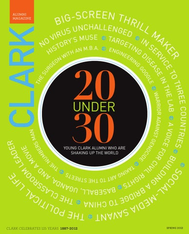 39394be733c8 Clark Magazine Spring 2012 by Clark University - issuu