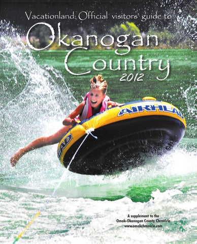 Vacationland by the omak okanogan county chronicle newspaper issuu page 1 publicscrutiny Choice Image
