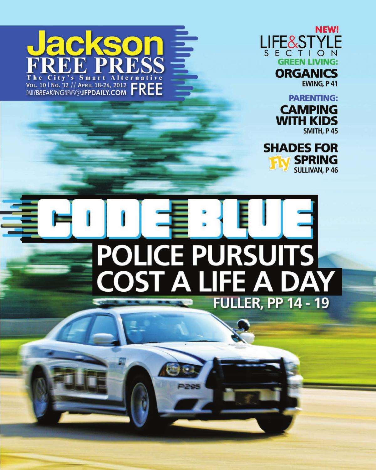 V10n32 Code Blue Police Pursuits Cost A Life A Day By Jackson Free Press Magazine Issuu