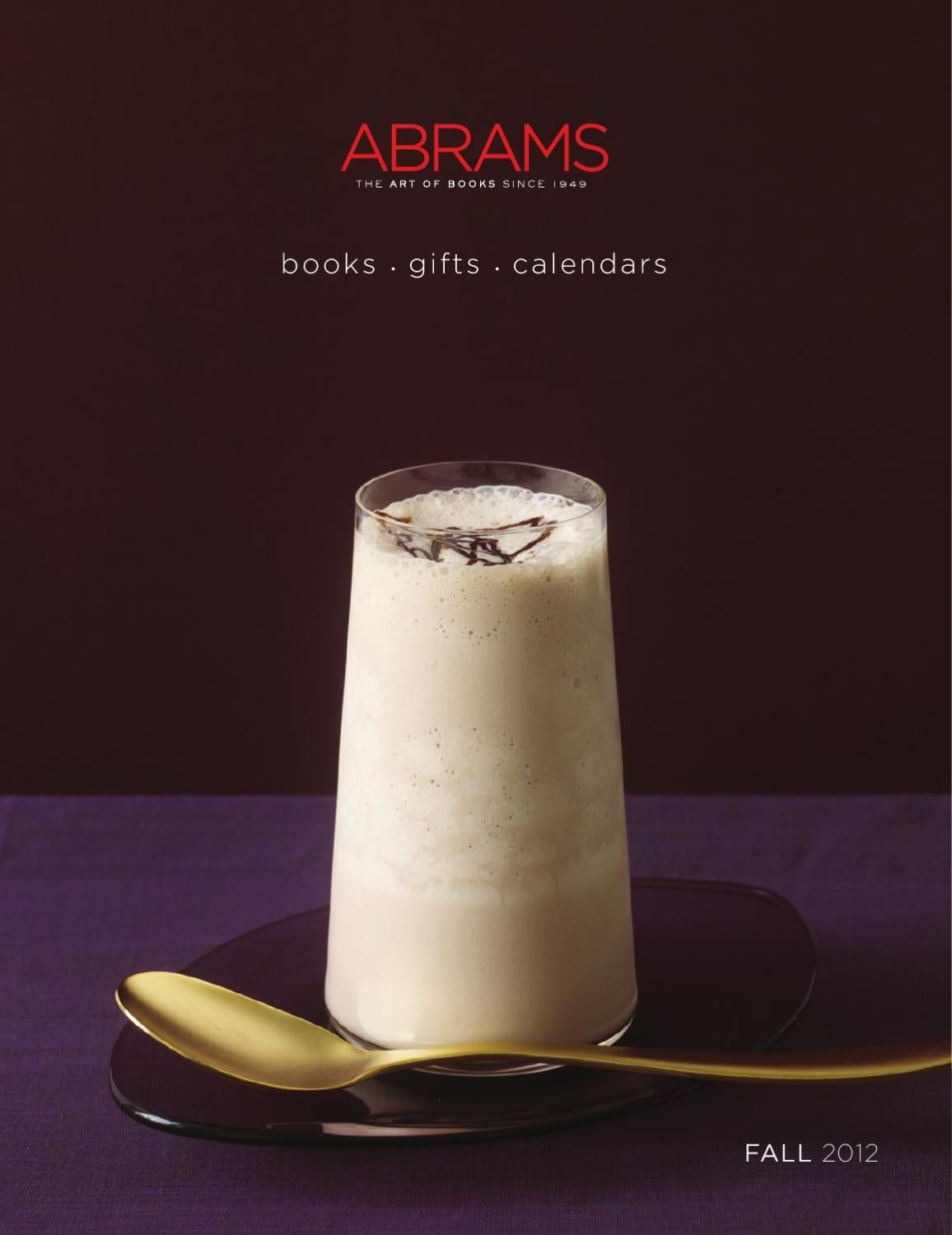 75cd3b02a0 ABRAMS Special Markets Catalog - Fall 2012 by ABRAMS - issuu