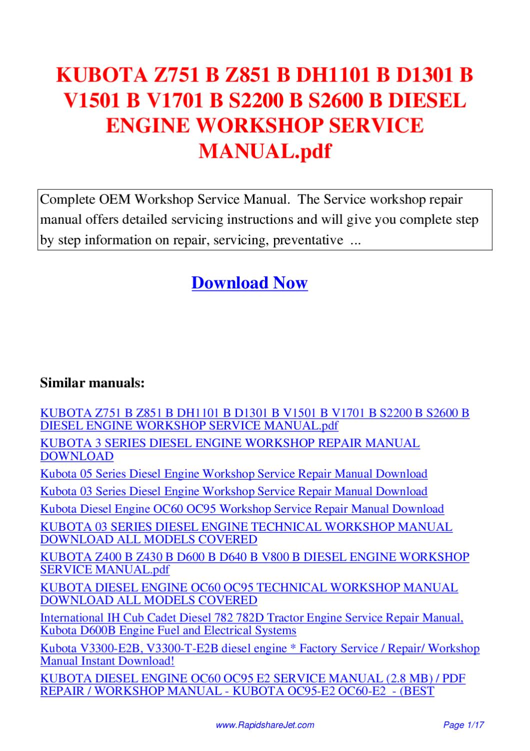 KUBOTA Z751 B Z851 B DH1101 B D1301 B V1501 B V1701 B S2200 B S2600 B  DIESEL ENGINE WORKSHOP by Hong Lee - issuu