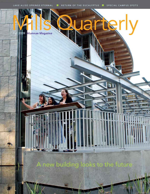 Mills Quarterly fall 2009 by Mills Quarterly - issuu