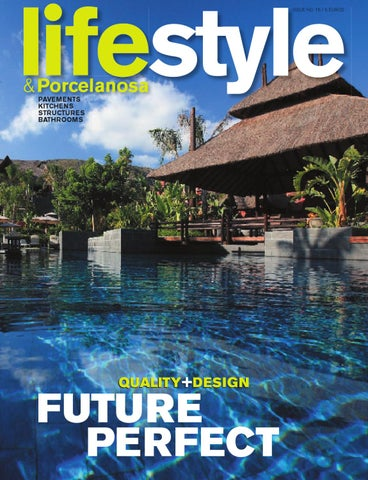 Attractive Lifestyle By Porcelanosa Issue 16 By EKA Group   Issuu