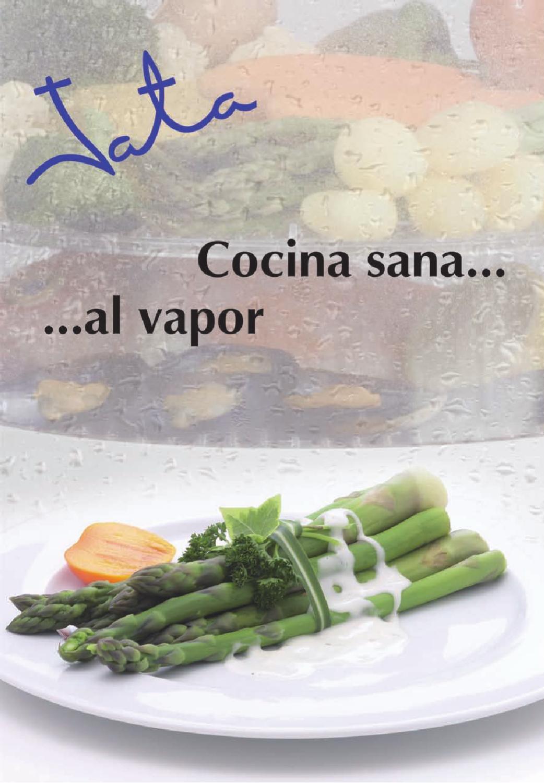Jata recetario para cocinar al vapor by electrodom sticos for Cocinar alcachofas al vapor