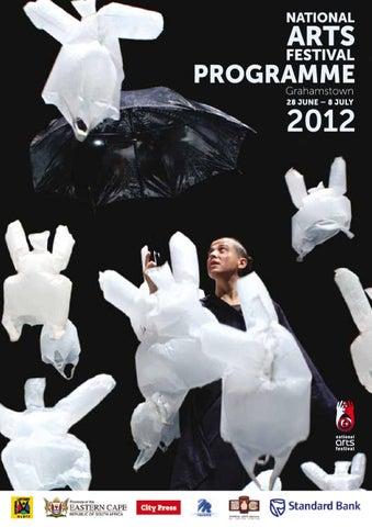 2012 National Arts Festival Programme by Tony Lankester - issuu
