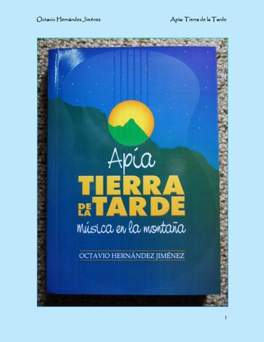 Apía  Tierra de la Tarde by Octavio Hernández Jiménez - issuu 527febc08345a