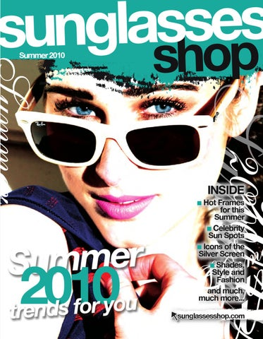 86732adb1e Sunglasses Shop Magazine Issue 1 by Sunglasses Shop - issuu