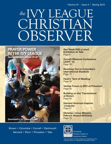 Spring 2012 Ivy League Christian Observer By Christian Union Issuu