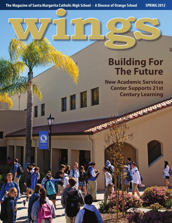 Wings Spring 2012 By Santa Margarita Catholic High School Issuu