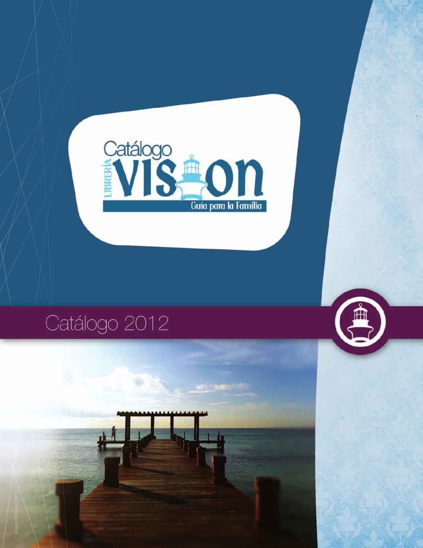 Catálogo Visión 2012 by Nora Alvarez - issuu